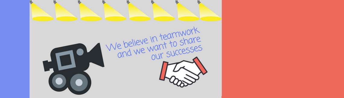 We believe in teamwork and we want to share our successes
