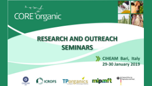 Core Organic Cofund Research and Outreach Seminar | CIHEAM Bari, 30 January 2019