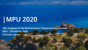 MPU 2020 - 16th Congress of the Mediterranean Phytopathological Union (Cyprus, 23rd – 27th March, 2020)