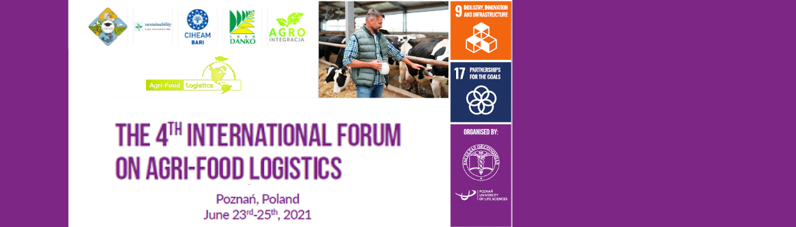 Call for Abstracts: 4th International Forum on Agri-food Logistics | Extended deadline May 15th, 2021