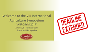 AGROSYM 2017 - 8th International Agriculture Symposium - Deadline extended to May 20th 2017
